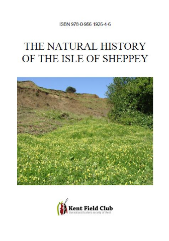The Natural History of Sheppey; Volume 18 of the Kent Field Club Transactions has now been published